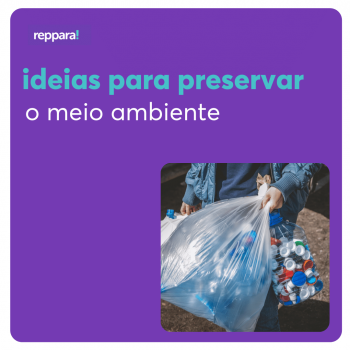 ideias para preservar o meio ambiente